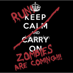 Run the zombies are coming